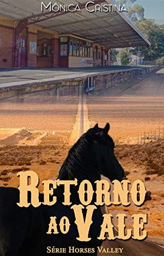 Retorno ao vale (Horses Valley Livro 1)