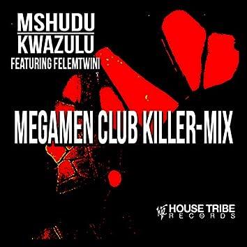 Kwazulu (Megamen Club Killer-Mix)
