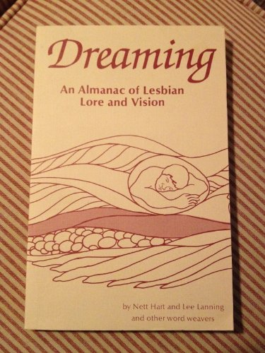Dreaming: An Almanac of Lesbian Lore and Vision (Volume Two)