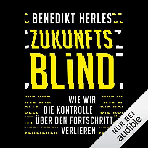 Zukunftsblind audiobook cover art