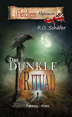 Das dunkle Ritual: Fletchers Alptraum (German Edition)