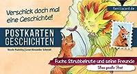 Fuchs Strubbelrute und seine Freunde 05 - Das grosse Fest: Postkartengeschichten