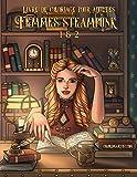 Livre de coloriage pour adultes Femmes steampunk 1 & 2