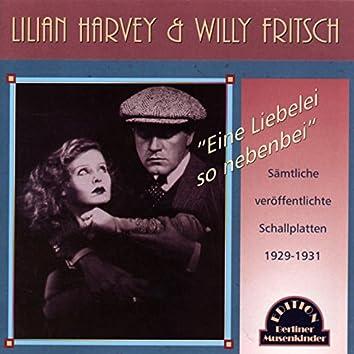 Eine Liebelei, so nebenbei (1929-1931)
