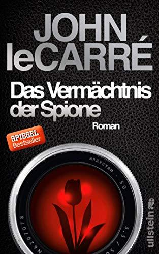 Das Vermächtnis der Spione: Roman (Ein George-Smiley-Roman 9)