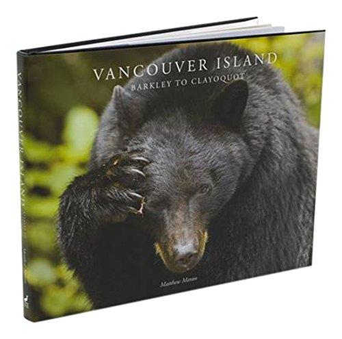 Vancouver Island: Barkley to Clayoquot