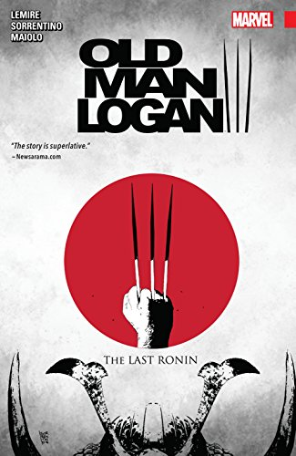 Wolverine: Old Man Logan Vol. 3: The Last Ronin (Old Man Logan (2016-2018)) (English Edition)