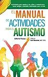 El Manual de Actividades para el Autismo: Actividades para ayudar a...