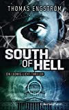 South of Hell: Ein Ludwig-Licht-Thriller (Die Thriller-Serie um Ex-Agent Ludwig Licht, Band 2)