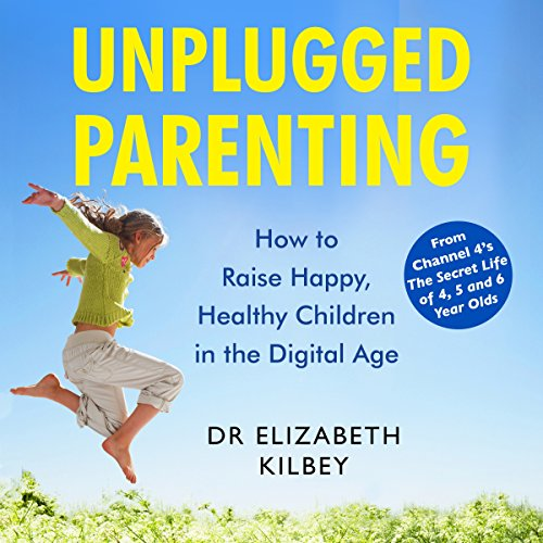 Unplugged Parenting cover art