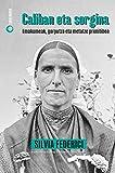 Caliban eta sorgina (Eskafandra Book 3) (Basque Edition)