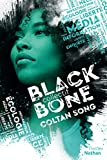 Collectif Blackbone - Coltan song- Tome 1 - Roman dès 15 ans (1)