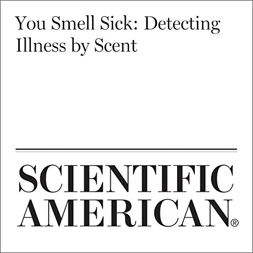 You Smell Sick: Detecting Illness by Scent cover art
