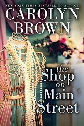 The Shop on Main Street: A Battle of the Sexes Texas Romantic Comedy (Cadillac Book 2)
