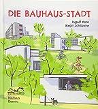 Die Bauhaus-Stadt: Entdecke die Bauhaus-Bauten in Dessau!