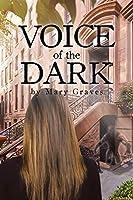 Voice of the Dark