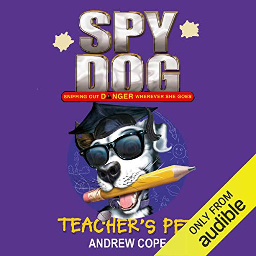 Spy Dog: Teacher's Pet                   By:                                                                                                                                 Andrew Cope                               Narrated by:                                                                                                                                 India Fisher                      Length: 1 hr and 57 mins     Not rated yet     Overall 0.0