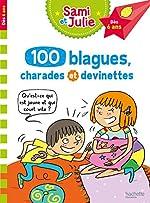 100 blagues, charades et devinettes de Sami et Julie de Sandra Lebrun