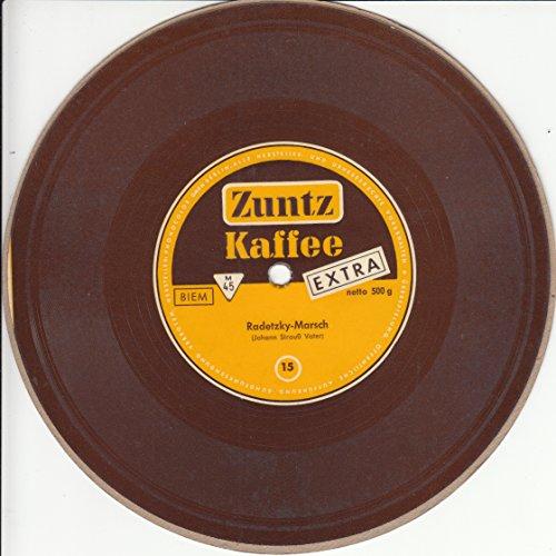 Zuntz Kaffee Extra netto 500 g / Radetzky-Marsch / Werbung / Promotion / Bildhülle / Phonocolor 15 / Deutsche Pressung / 7 Zoll Kunststoff-Schallfolie
