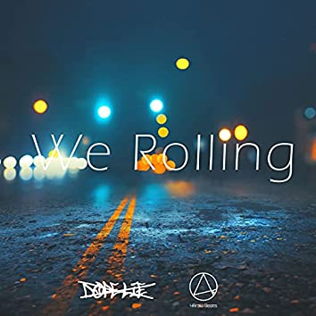 We Rolling (feat. Dope Lie)