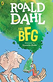 The BFG by [Roald Dahl, Quentin Blake]