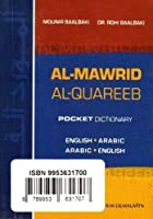 Al-Mawrid Al-Qareeb, A Pocket Arabic-English and English-Arabic Dictionary by Munir Baalbaki Dr. Rohi Baalbaki(2011-01-01)