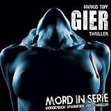 Mord in Serie – Folge 12 – Gier