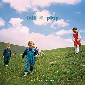 Fail Play