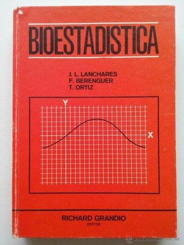 Bioestadística Estadística elemental para médicos y biólogos