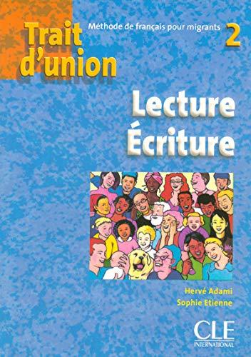 Trait d'union 2 - Niveau A2 - Cahier de lecture/écriture