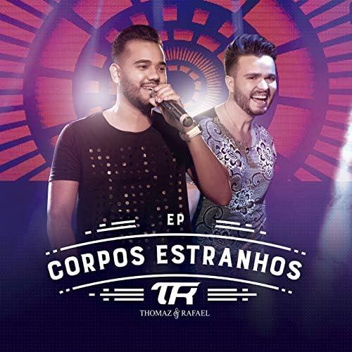 Thomaz e Rafael