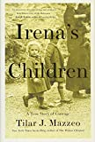 Image of Irena's Children (A True Story of Courage)