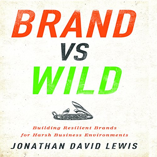 Brand vs Wild     Building Resilient Brands for Harsh Business Environments              De :                                                                                                                                 Jonathan David Lewis                               Lu par :                                                                                                                                 Grover Gardner                      Durée : 6 h et 4 min     Pas de notations     Global 0,0