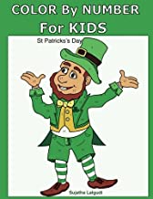 Color by Number for Kids: St Patrick's Day: St Patrick's Day Coloring Book, Gift for kids