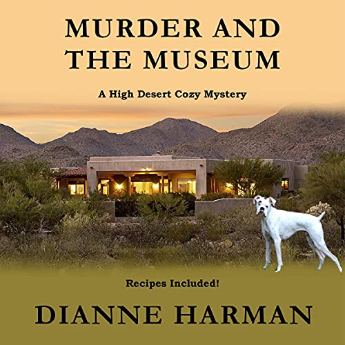 Murder and the Museum Audiobook By Dianne Harman cover art