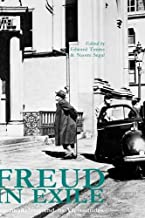 Freud in Exile: Psychoanalysis and Its Vicissitudes