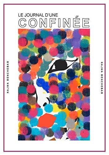 Journal d'une confinée (French Edition)