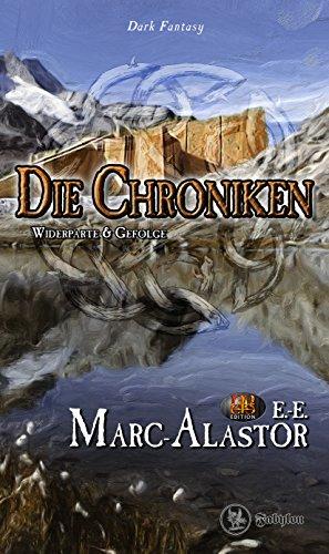 Die Chroniken: Widerparte & Gefolge (Geisterdrache 4)