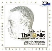 ラフマニノフ:「鐘」「春」「3つのロシアの歌」「6つの合唱曲」