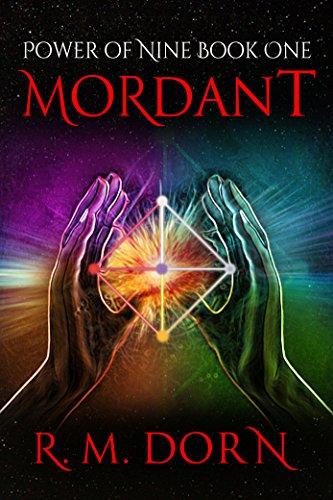 Mordant (Power of Nine Book 1) (English Edition)
