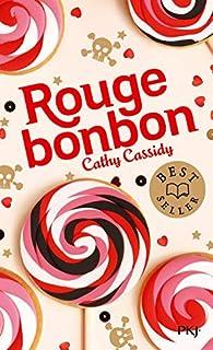 Rouge Bonbon par Cathy Cassidy