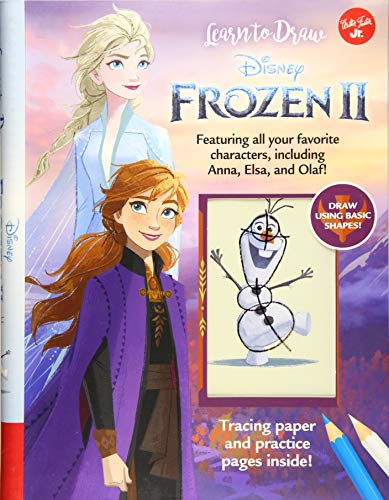 Learn to Draw Disney Frozen 2: Featuring All Your Favorite Characters, Including Anna, Elsa, and Olaf!