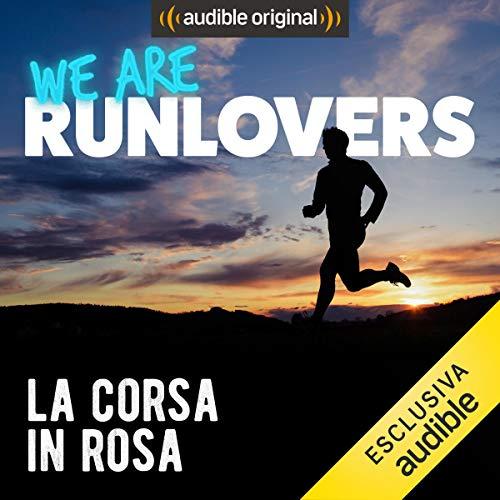 La corsa in rosa audiobook cover art