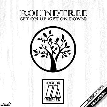 Get On Up (Get On Down) (Moplen Remixes)