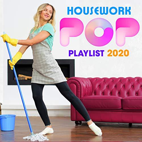 Housework Pop Playlist 2020