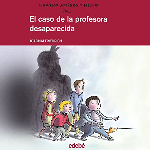 El Caso De La Profesora Desaparecida [The Case of the Missing Professor] audiobook cover art