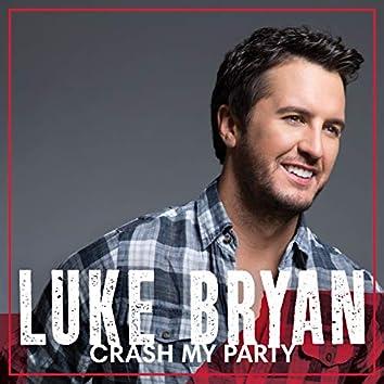 Crash My Party (International Tour Edition)