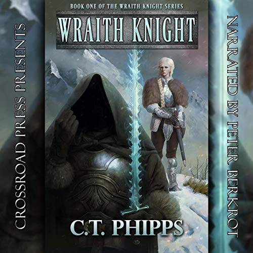 Wraith Knight                   By:                                                                                                                                 C. T. Phipps                               Narrated by:                                                                                                                                 Peter Berkrot                      Length: 10 hrs and 41 mins     54 ratings     Overall 4.4