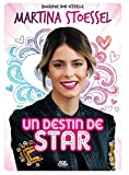 MARTINA STOESSEL UN DESTIN DE STAR