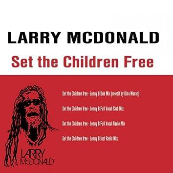 Set the Children Free Remixes